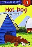 Coxe, Molly: Hot Dog (Road to Reading)