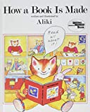 Aliki: How a Book Is Made (Reading Rainbow Book)