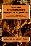 Rubin, Jerry: William Shakespeare's Antony And Cleopatra: Without The Potholes