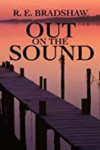 Out on the Sound by R. E. Bradshaw