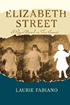 Elizabeth Street: A novel based on true…