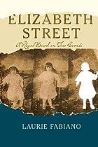 Elizabeth Street: A novel based on true…