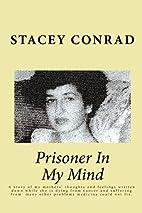 Prisoner In My Mind by Stacey Conrad