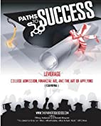 Paths to Success: Leverage: College…