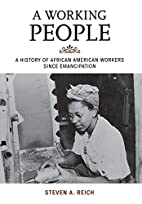 A Working People: A History of African…
