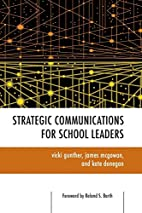 Strategic communications for school leaders…