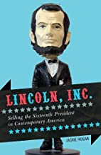 Lincoln, Inc.: Selling the Sixteenth…