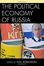 The Political Economy of Russia by Neil…