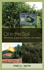 Oil in the Soil: The Politics of Paying to…