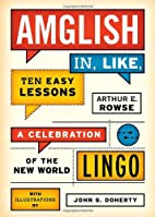 Amglish, in Like, Ten Easy Lessons: A…