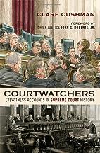 Courtwatchers: Eyewitness Accounts in…