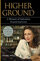 Higher Ground: A Memoir of Salvation Found…