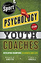 Sport Psychology for Youth Coaches:…