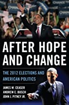 After Hope and Change: The 2012 Elections…