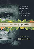 Encountering Gorillas: A Chronicle of…