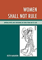 Women Shall Not Rule: Imperial Wives and…