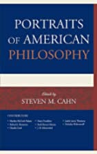 Portraits of American Philosophy by Steven…