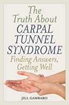 The Truth About Carpal Tunnel Syndrome:…