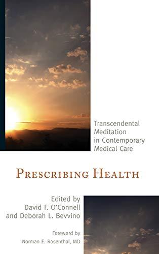 prescribing-health-transcendental-meditation-in-contemporary-medical-care