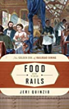 Food on the rails : the golden era of…