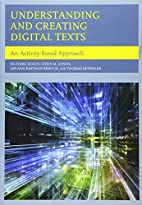 Understanding and Creating Digital Texts: An…