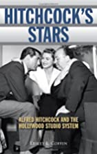 Hitchcock's Stars: Alfred Hitchcock and the…