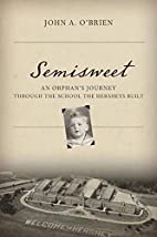 Semisweet: An Orphan's Journey Through…