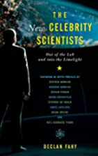 The New Celebrity Scientists: Out of the Lab…