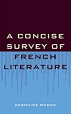 Concise Survey of French Literature by…