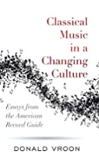 Classical Music in a Changing Culture:…
