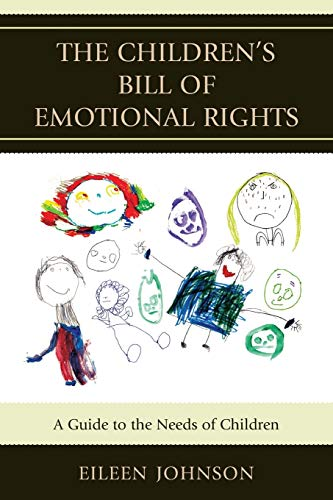 the-childrens-bill-of-emotional-rights-a-guide-to-the-needs-of-children