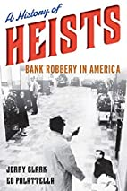 A History of Heists: Bank Robbery in America…