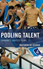 Pooling Talent: Swimming's Greatest Teams…