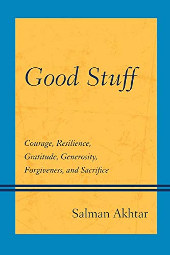 good-stuff-courage-resilience-gratitude-generosity-forgiveness-and-sacrifice