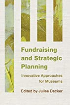 Fundraising and Strategic Planning:…