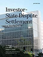 Investor-State Dispute Settlement: A Reality…