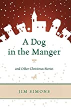 A Dog in the Manger and Other Christmas…