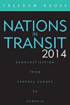 Nations in Transit 2014: Democratization…