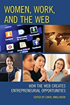 Women, Work, and the Web: How the Web…