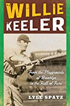Willie Keeler: From the Playgrounds of…