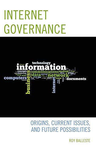internet-governance-origins-current-issues-and-future-possibilities