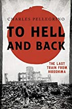 To Hell and Back: The Last Train from…