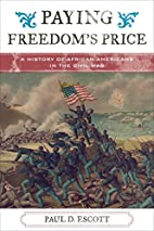 Paying Freedom's Price: A History of…