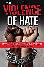 The Violence of Hate: Understanding Harmful…