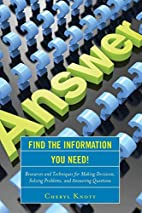 Find the Information You Need!: Resources…