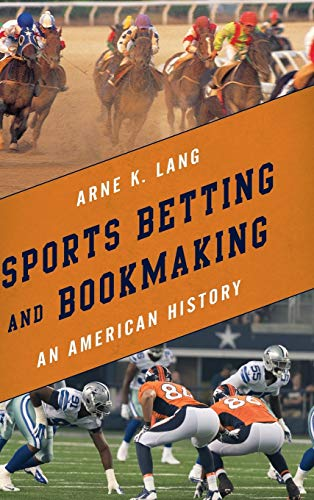 sports-betting-and-bookmaking-an-american-history