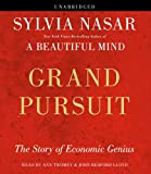 Nasar, Sylvia: Grand Pursuit: The Story of Economic Genius