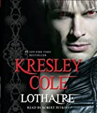 Cole, Kresley: Lothaire (Immortals After Dark)