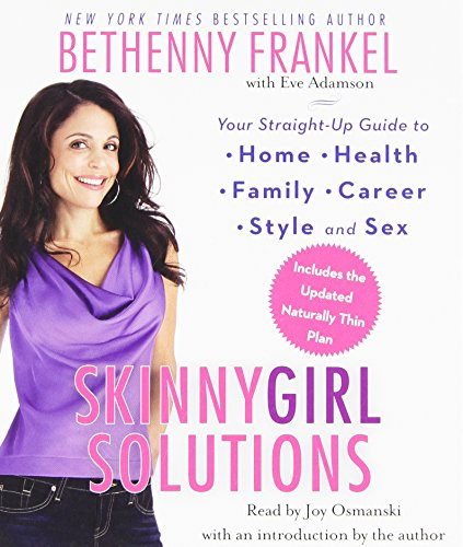 skinnygirl-solutions-your-straight-up-guide-to-home-health-family-career-style-and-sex