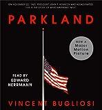 Bugliosi, Vincent: Parkland
